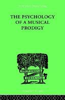 Pdf The Psychology of a Musical Prodigy