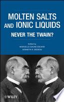 Molten Salts and Ionic Liquids