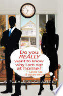 Do You Really Want To Know Why I Am Not At Home  Book PDF