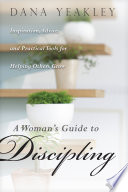 A Woman s Guide to Discipling Book