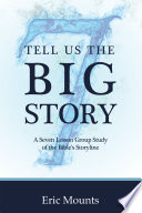 Tell Us the Big Story