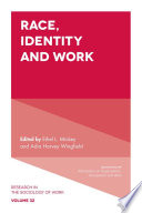 Race  Identity and Work
