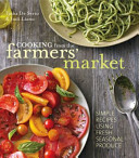 Cooking from the Farmer`s Market
