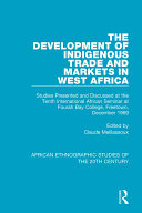 Pdf The Development of Indigenous Trade and Markets in West Africa Telecharger