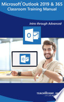 Microsoft Outlook 2019 Training Manual Classroom in a Book