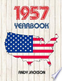 1957 U. S. Yearbook  : Interesting Original Book Full of Facts and Figures from 1957 - Unique Birthday Gift Or Anniversary Present Idea!
