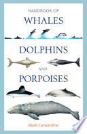 Handbook of Whales  Dolphins and Porpoises
