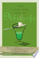 The Little Green Book of Absinthe