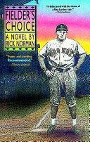 Fielder's Choice [Pdf/ePub] eBook