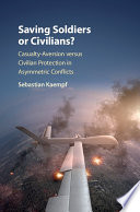 Cover of Saving Soldiers or Civilians?