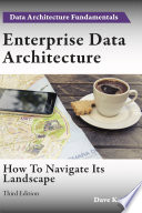 Enterprise Data Architecture  How to navigate its landscape