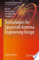 Technologies for Spacecraft Antenna Engineering Design