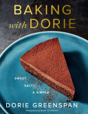 Baking with Dorie: Sweet, Salty & Simple