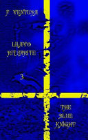 Lilavo Ritsarite 3 The Blue Knight