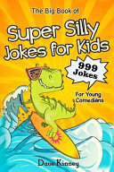 The Big Book of Super Silly Jokes for Kids
