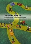 Crossroads After 50