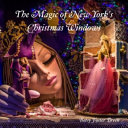 The Magic of New York s Christmas Windows