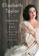 Elizabeth Taylor  A Passion for Life Book PDF