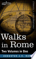 Walks in Rome  Two Volumes in One