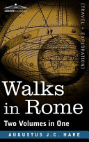 Walks in Rome (Two Volumes in One)