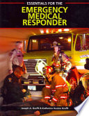 Essentials for the Emergency Medical Responder, 1st ed.