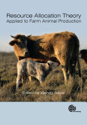 Resource Allocation Theory Applied to Farm Animal Production
