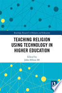 Teaching Religion Using Technology in Higher Education Book