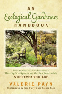 An Ecological Gardeners Handbook