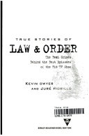 True Stories of Law and Order