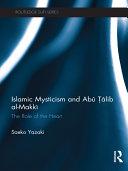 Islamic Mysticism and Abū Ṭālib Al-Makkī