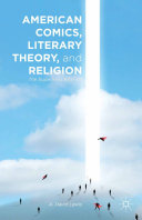 American Comics, Literary Theory, and Religion
