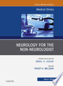 Neurology for the Non Neurologist  An Issue of Medical Clinics of North America  Ebook Book