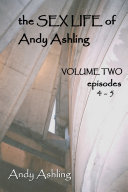 The Sex Life of Andy Ashling: Volume Two