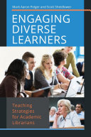 Engaging Diverse Learners  Teaching Strategies for Academic Librarians