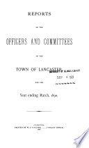 Annual Report Of The Officers And Committees Of The Town Of Lancaster