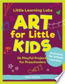 Little Learning Labs: Art for Little Kids