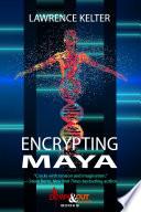 Encrypting Maya