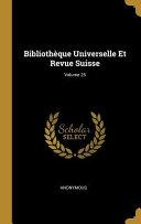 Bibliothèque Universelle Et Revue Suisse;