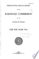 ... Annual Report of the Railroad Commission of the State of Texas