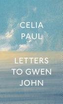 Letters To Gwen John