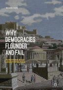 Why Democracies Flounder and Fail