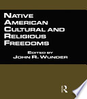 Native American Cultural And Religious Freedoms Book PDF