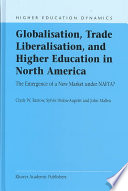 Globalisation Trade Liberalisation And Higher Education In North America