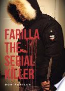 Farilla the Serial Killer