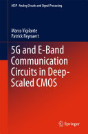 5G and E Band Communication Circuits in Deep Scaled CMOS