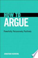 How to Argue