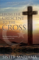 From the Crescent to the Cross