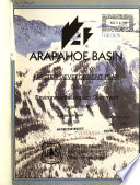 Arapahoe Basin Ski Area Master Development Plan Construction And Operation Coe Section 404 Permit White River National Forest