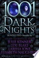 1001 Dark Nights  Bundle Five Book