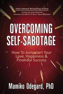 Overcoming Self Sabotage